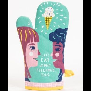 NWT Let's Eat Your Feelings Too Oven Mitt